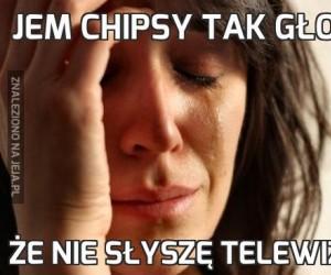 Jem chipsy tak głośno
