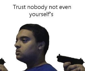 Nie ufaj nikomu, nawet sobie
