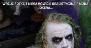 Wrzuć fotkę z niesamowicie realistyczną rzeźbą Jokera...