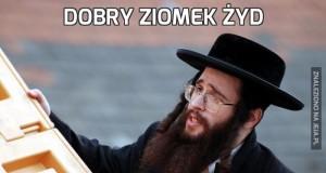Dobry ziomek Żyd