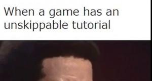 Kiedy w grze nie da się pominąć tutorialu