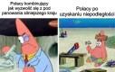 Polska polityka be like: