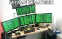 Witamy w Matrixie