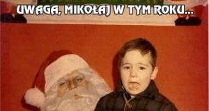Uwaga, Mikołaj w tym roku...