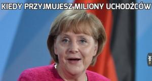 Kiedy przyjmujesz miliony uchodźców