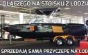 Dlaczego na stoisku z łodziami