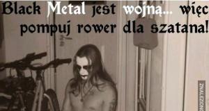 Black Metal jest wojną...