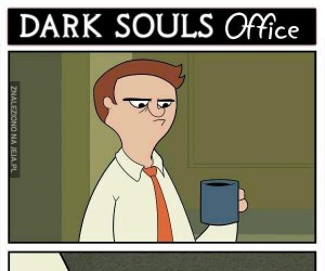 Biuro Dark Souls