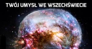 Twój umysł we wszechświecie