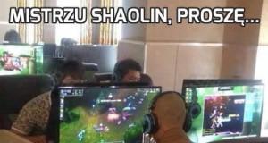 Mistrzu Shaolin, proszę...