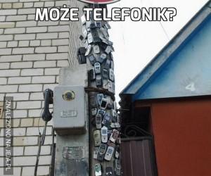 Może telefonik?