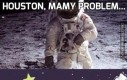 Houston, mamy problem...