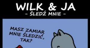 Wilk & Ja - część druga