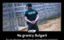 Na granicy Bułgarii