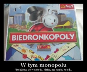 W tym monopolu