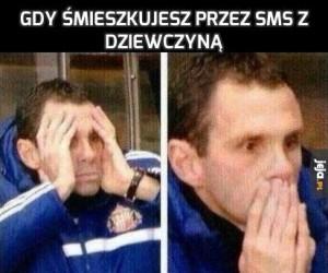 Gdy śmieszkujesz przez SMS z dziewczyną