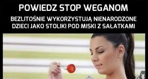 Walcz z weganizmem!