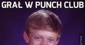 Grał w Punch Club