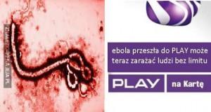 Ebola przeszła do Play