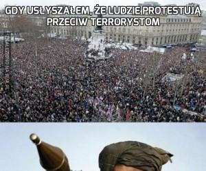 Gdy usłyszałem, że ludzie protestują przeciw terrorystom