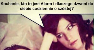 Kto to jest Alarm?!