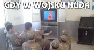 Gdy w wojsku nuda