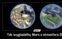 Tak wyglądałby Mars z atmosferą Ziemi