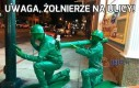 Uwaga, żołnierze na ulicy!