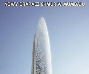 Nowy drapacz chmur w Mumbaju
