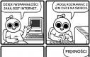 Internet jest wspaniały!