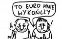 Nie jest łatwo z tym EURO