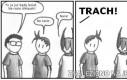 Trach!