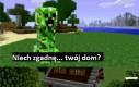 Najgorszy koszmar gracza Minecraft