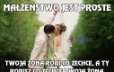 Małżeństwo jest proste