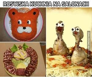 Rosyjska kuchnia na salonach