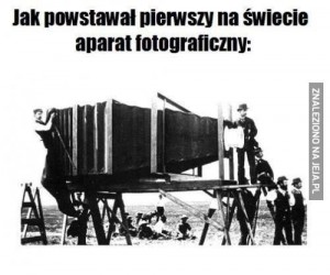 Jak powstawał pierwszy na świecie aparat fotograficzny
