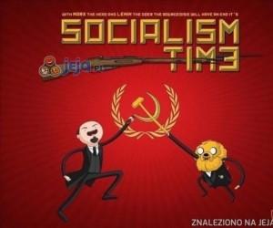 Pora na socjalizm!