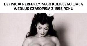 Perfekcyjna kobieta z 1955 roku
