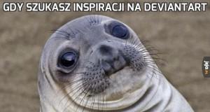 Gdy szukasz inspiracji na deviantart