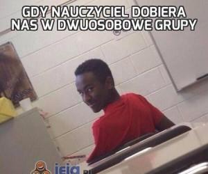 Gdy nauczyciel dobiera nas w dwuosobowe grupy