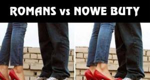 Romans vs nowe buty