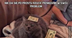 Nie da się po prostu rzucić pieniędzmi w swój problem