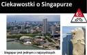 Ciekawostki o Singapurze