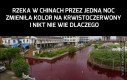Rzeki w Chinach są nie do ogarnięcia