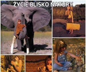 Życie blisko natury