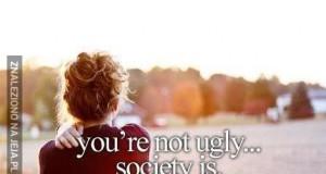 Społeczeństwo jest brzydkie