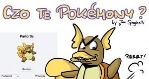 Czo te Pokemony?