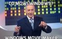 Co mówi Windows?