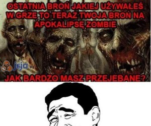 Czym będziesz walczył podczas zombie apokalipsy?