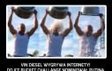 Vin Diesel to prawdziwy twardziel